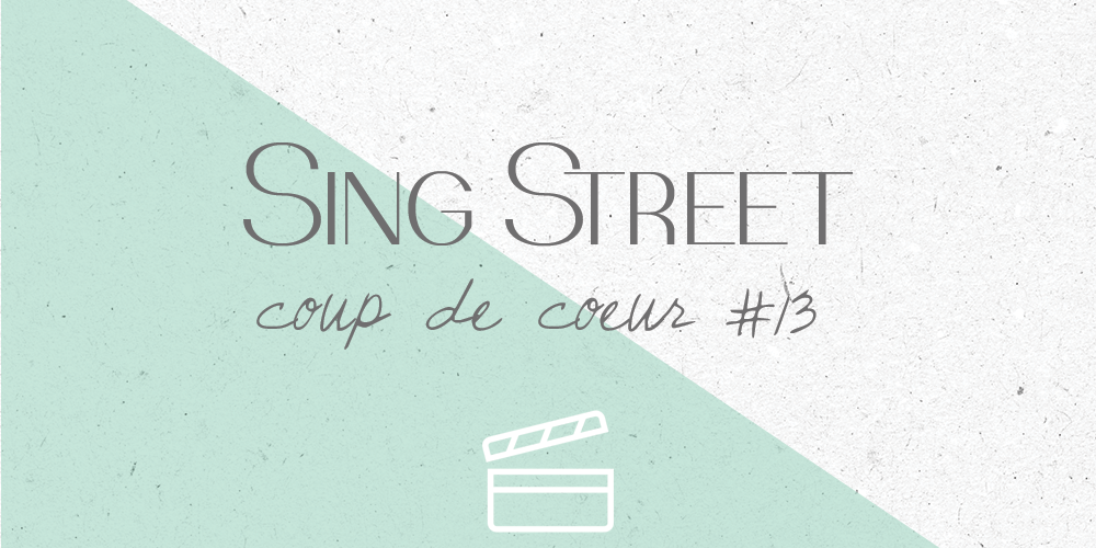 sing-street-avis-film